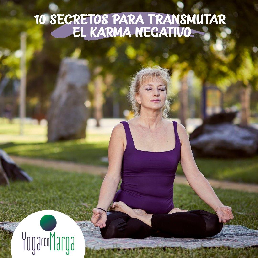 10 CONSEJOS PARA TRANSMUTAR EL KARMA NEGATIVO